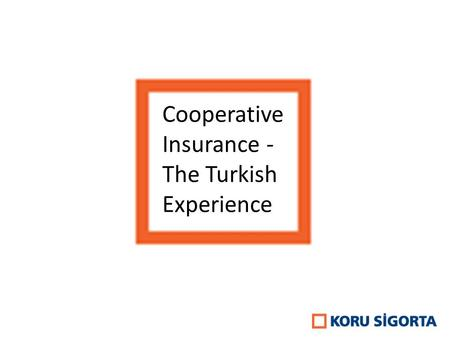 Cooperative Insurance - The Turkish Experience. Although similar structures such as ''ahilik'' – Turkish Islamic guild, ''imece'' – collective work, ''vakıf''