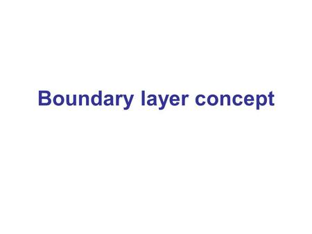 Boundary layer concept