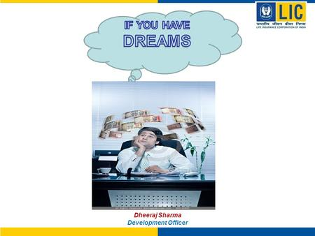 Dheeraj Sharma Development Officer. DREAMS OF Dheeraj Sharma Development Officer BUNGLOW CAR.