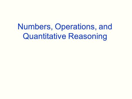 Numbers, Operations, and Quantitative Reasoning.