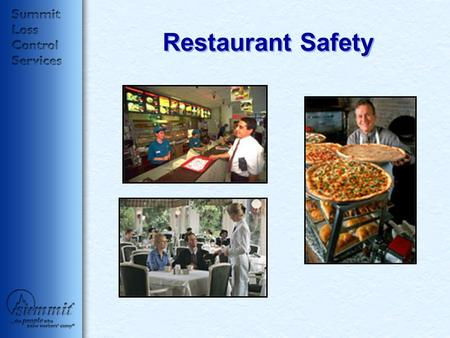 Restaurant Safety. Agenda Safety Triangle Statistics Four leading categories of injuries –Plus one Regular inspections of facility Training Restaurant.