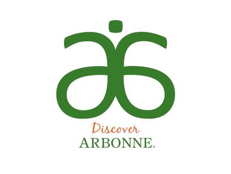 THE ARBONNE PRODUCT ADVANTAGE Over 400+ Results Driven Products Cutting Edge Product Research and Development Pure Arbonne is committed to the development.