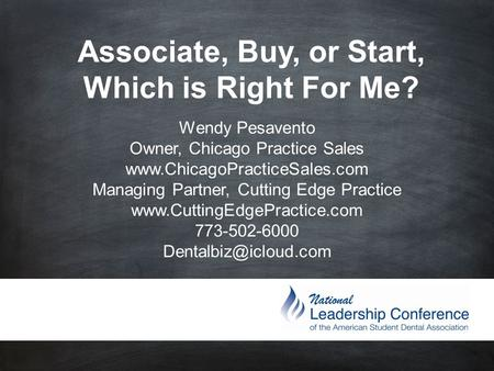 Wendy Pesavento Owner, Chicago Practice Sales  Managing Partner, Cutting Edge Practice