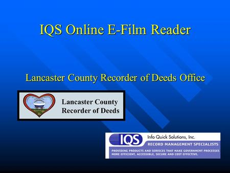 IQS Online E-Film Reader Lancaster County Recorder of Deeds Office.