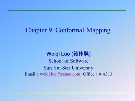 Chapter 9. Conformal Mapping