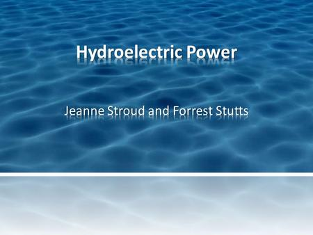 Hydroelectric power or hydropower is an energy source that harnesses electricity from moving water.
