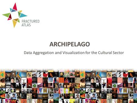ARCHIPELAGO Data Aggregation and Visualization for the Cultural Sector.