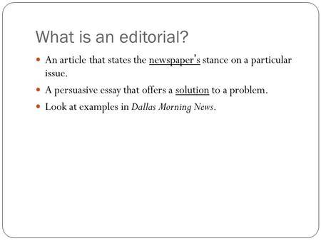 persuasive essay editorials