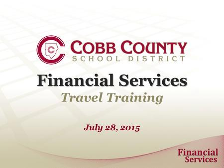 Financial Services Travel Training July 28, 2015.