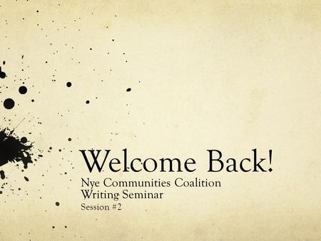 Nye Communities Coalition Writing Seminar Session #2