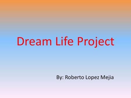 Dream Life Project By: Roberto Lopez Mejia. 3 New Beetles $18.690 each! 25 miles/gallon 16 alloy wheels Cruise control 150hp Engine Six Speed Automatic.