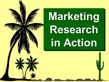 Marketing Research in Action. Do Our Own Marketing Research Rob Fletcher School of Agriculture and Horticulture University of Queensland Gatton.