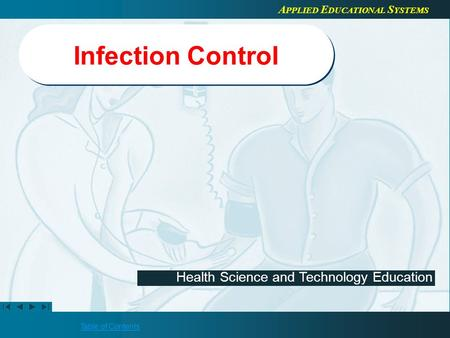 Infection Control Refer to the Healthcenter21 Course Guide for more information about editing teacher presentations.