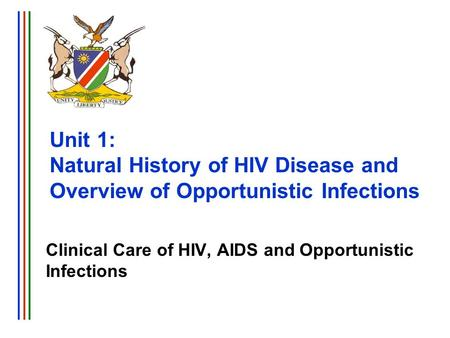 Clinical Care of HIV, AIDS and Opportunistic Infections