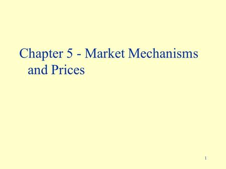"1 Chapter 5 - Market Mechanisms and Prices. 2 This Lecture Ü Diversification: principles of portfolio theory Ü Rational expectations and forms of ""irrationality"""