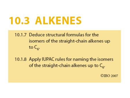 Alkenes The alkanes are said to be saturated hydrocarbons because they contain only single carbon-carbon bonds,those with multiple bonds are called unsaturated.