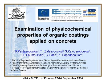 Examination of physicochemical properties of organic coatings