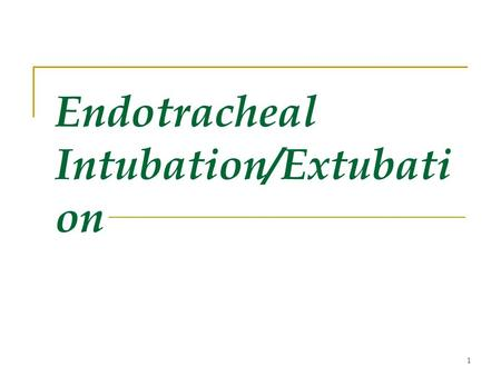 1 Endotracheal Intubation/Extubati on. 2 Upper Airway Anatomy (p. 158)