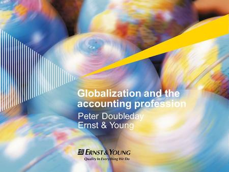 Agenda Why is globalization important to the profession