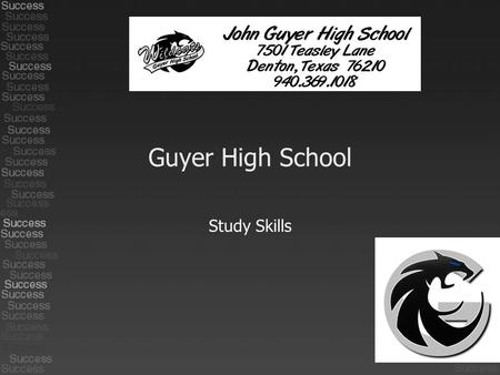 Guyer High School Study Skills. Preparing to Study A Good Study Place 1. Is my Study Place available to me whenever I need it? Your Study Place does you.