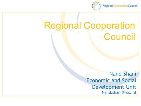 Regional Cooperation Council Nand Shani Economic and Social Development Unit