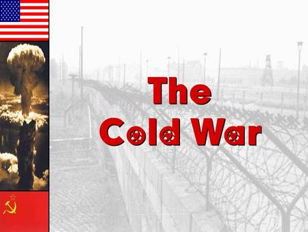 "The Cold War The Cold War Servicemen's Readjustment Act of 1944 ""The GI Bill"" 8 Million Veterans went to school –Vocational, technical, college and universities."
