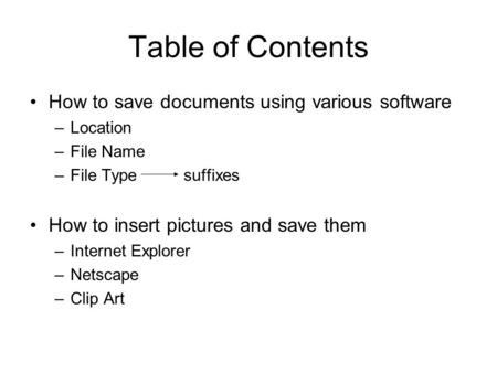 Table of Contents How to save documents using various software