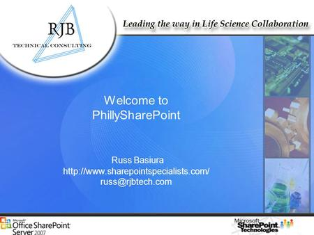 Welcome to PhillySharePoint Russ Basiura