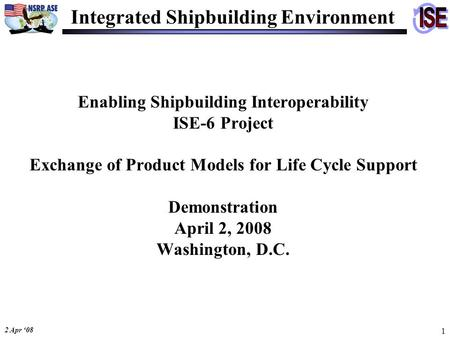 Integrated Shipbuilding Environment