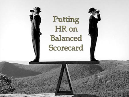 Agenda Introduction Balanced Scorecard Implementing Balanced Scorecard into HR Case Study-Verizon Findings of the Study Conclusion Recommendation.