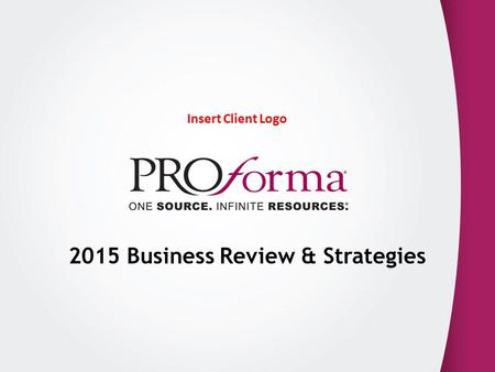 Insert Client Logo 2015 Business Review & Strategies.