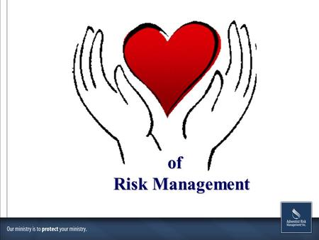 "Of Risk Management Risk Management. ""For the kingdom of Heaven is like a man traveling to a far country, who called his servants and delivered his goods."