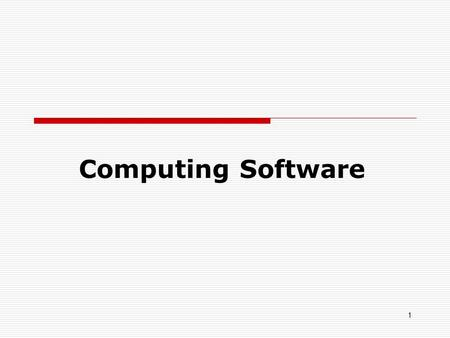 1 Computing Software. Programming Style Programs that are not documented internally, while they may do what is requested, can be difficult to understand.