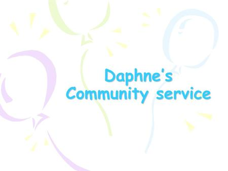 Daphne's Community service. Relay For Life Relay For Life is a fun-filled overnight event designed to celebrate survivorship and raise money for research.