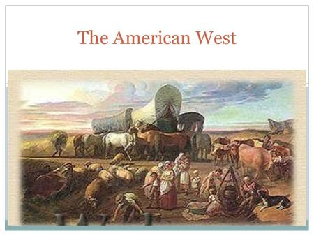 why did the american settlers move west That is, there were reasons why pioneers wanted to leave the east and move new lands in west americans moved 1800s because people get a fresh from land that.