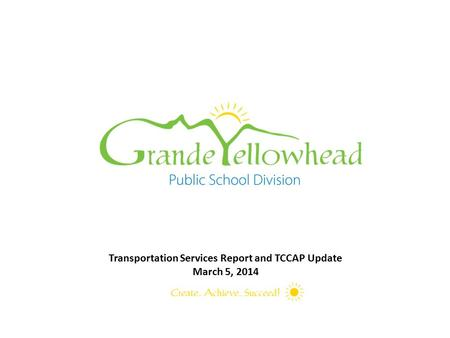 Transportation Services Report and TCCAP Update March 5, 2014.
