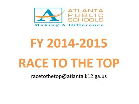 FY 2014-2015 RACE TO THE TOP