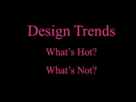 Design Trends What's Hot? What's Not?. Circle Box Pictures Circle photos are a great way to attract people's attention. Circle photos offer a unique style.