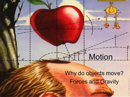 Motion Why do objects move? Forces and Gravity. Recap Second midterm in two week: 11/1 Distances in astronomy – Measuring distances using brightnesses.