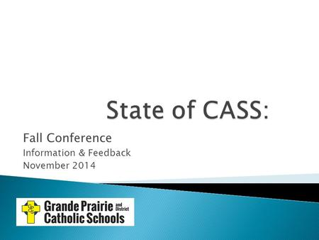 Fall Conference Information & Feedback November 2014.