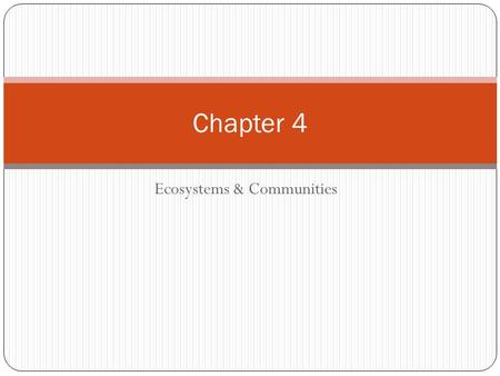 Ecosystems & Communities Chapter 4. The Role of Climate Chapter 4-1.