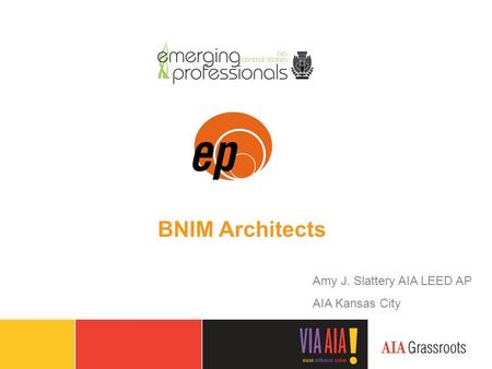 Amy J. Slattery AIA LEED AP AIA Kansas City BNIM Architects.