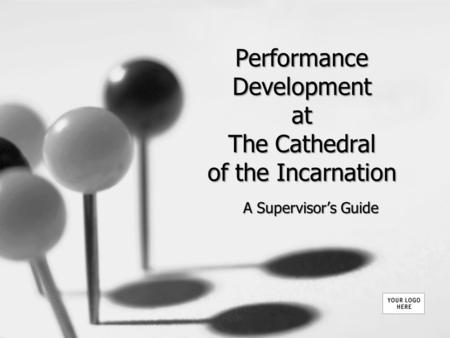 Performance Development at The Cathedral of the Incarnation A Supervisor's Guide.