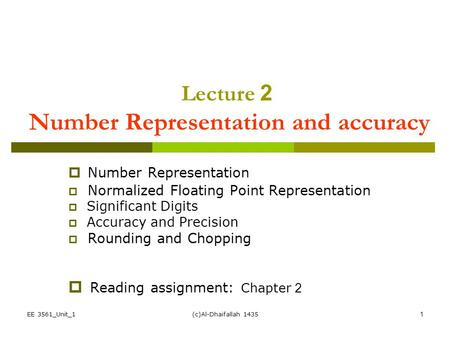 Lecture 2 Number Representation and accuracy