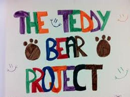Teddy Bear Project. Teacher name: Aniqa Naz Umar Subject: ICT School Name: Beaconhouse School System, Primary-1 PECHS Country: Pakistan. thanks a lost.