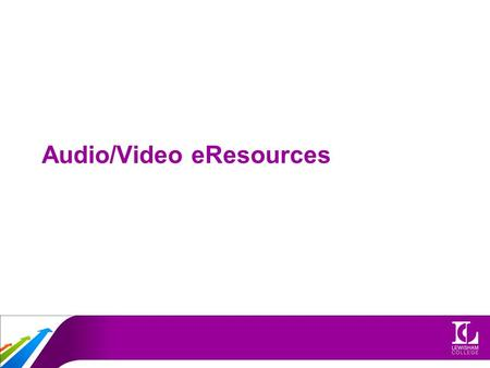 Audio/Video eResources. Audio Audacity –Audacity is free, open source software for recording and editing sounds.
