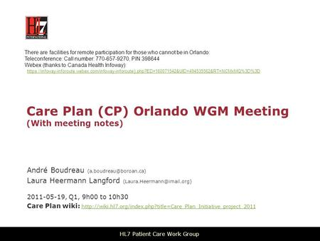 Care Plan (CP) Orlando WGM Meeting (With meeting notes) André Boudreau Laura Heermann Langford 2011-05-19,