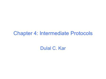 Chapter 4: Intermediate Protocols