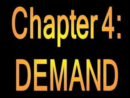 Chapter 4: DEMAND.