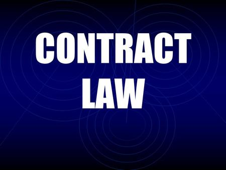 CONTRACT LAW. Promissory agreement between two or more persons that creates, modifies, or destroys a legal relation. Legally enforceable promise to do.